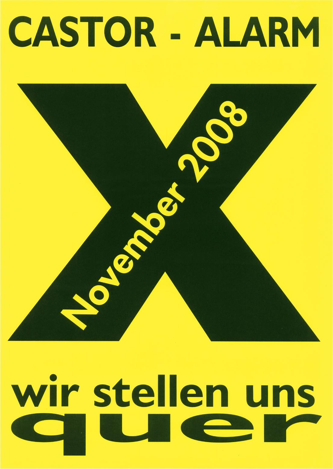 核廃棄物用特殊容器カストーア - 警鐘 X 2008年11月 われわれは 阻止する