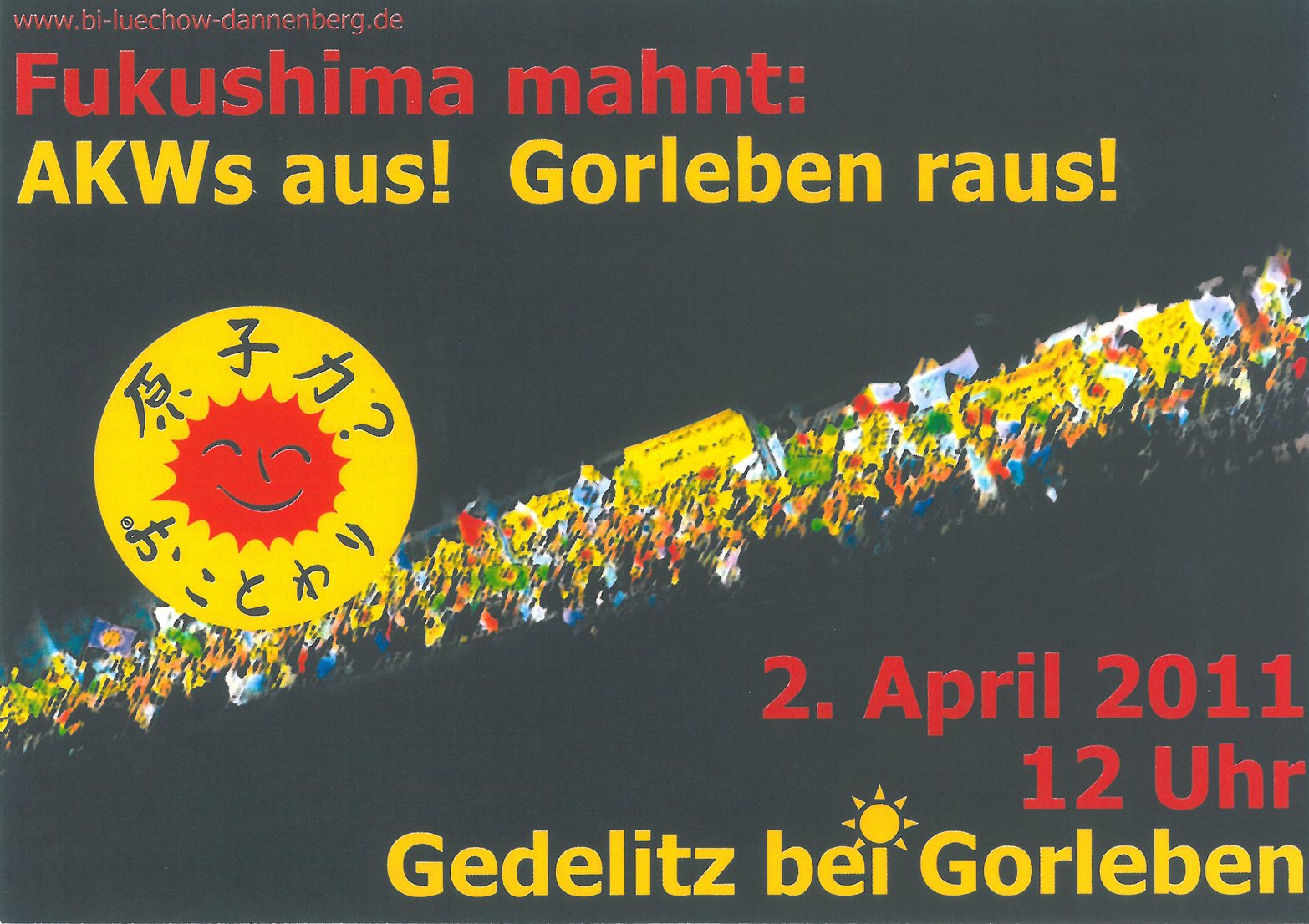 フクシマは警告する:原子力発電所はやめろ! ゴアレーベンから出て行け!