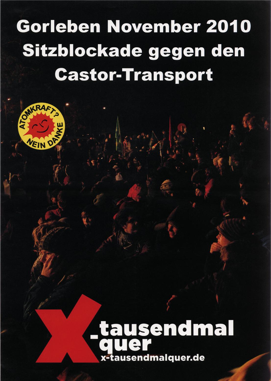 ゴアレーベン 2010 年 11 月 放射性物質容器カストーアの輸送に反対して 座り込み封鎖 原子力? おことわり